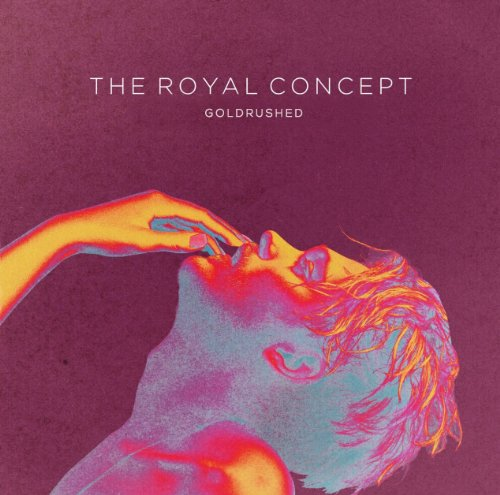 [The Royal Concept] Goldrushed