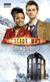 Mike Tucker Doctor Who - Snowglobe 7 (New Series Adventure 23)
