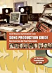 Song Production Guide: Das Know-how d...