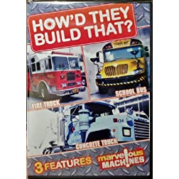 How'd They Build That? Fire Truck / School Bus / Concrete Truck