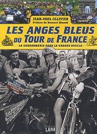 Les Anges Bleus du Tour de France par Jean-Paul Ollivier