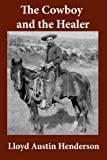 img - for The Cowboy and the Healer book / textbook / text book