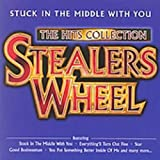 Stuck In The Middle With You - The Hits Collection -  Stealers Wheel
