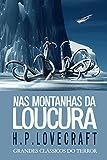 Nas Montanhas da Loucura (Grandes Clássicos do Terror) (Portuguese Edition)