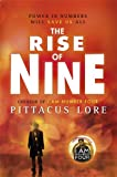 The Rise of Nine (Lorien Legacies) Pittacus Lore