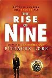 Pittacus Lore The Rise of Nine (Lorien Legacies)