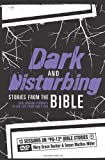 img - for Dark and Disturbing Stories from the Bible: Challenging Students to See Life from God's POV book / textbook / text book