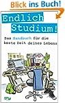 Endlich Studium!: Das Handbuch f�r di...