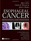img - for Esophageal Cancer: Principles and Practice book / textbook / text book