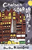 img - for Chelsea Horror Hotel: A Novel by Dee Dee Ramone (2001-05-01) book / textbook / text book