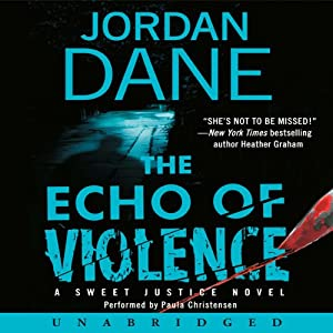 The Echo of Violence | [Jordan Dane]