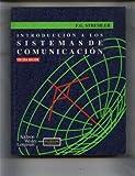 img - for Introduccion a Los Sistemas de Comunicacion (Spanish Edition) book / textbook / text book