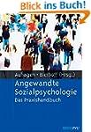 Angewandte Sozialpsychologie: Das Pra...