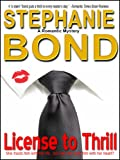 License to Thrill (a romantic mystery)