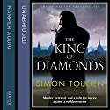 The King of Diamonds Audiobook by Simon Tolkien Narrated by Leighton Pugh