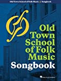 Old Town School of Folk Music Songbook (Music Pro Guides)
