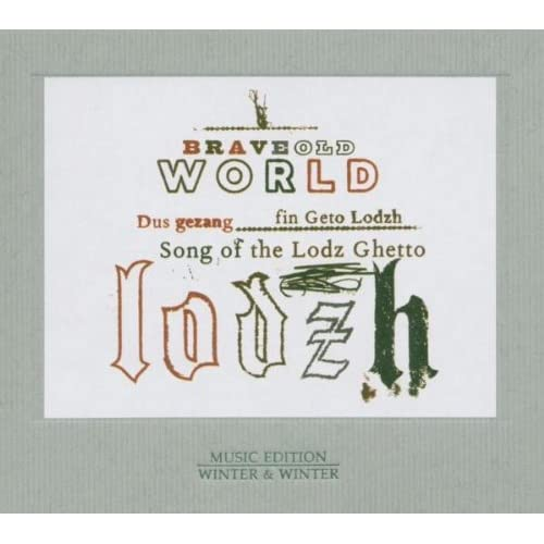 Songs of the Lodz Ghetto Brave Old World Audio CD
