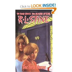 The First Horror (99 Fear Street, No. 1) R. L. Stine