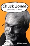 Chuck Jones: Conversations (Conversations with Comic Artists Series)