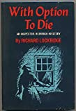 With option to die;: A Captain Heimrich mystery (Main Line mysteries)