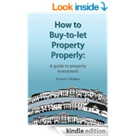 How to Buy-to-Let Property Properly: A guide to property Investment