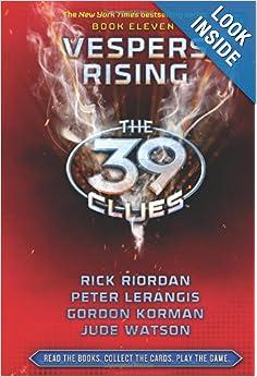 Vespers Rising (The 39 Clues, Book 11): Rick Riordan