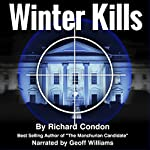 Winter Kills | Richard Condon