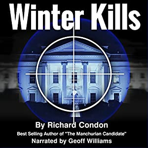 Winter Kills Audiobook