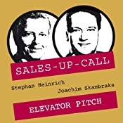 Elevator Pitch (Sales-up-Call) | Stephan Heinrich, Joachim Skambraks