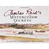 Charles Reid's Watercolor Secrets