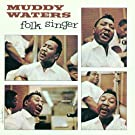WATERS MUDDY-FOLK SINGER