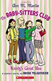 The Baby-Sitters Club: Kristy's Great Idea (0439739330) by Martin, Ann M