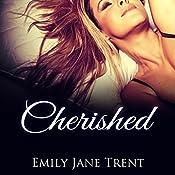 Cherished   Emily Jane Trent