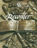The Cambridge Companion to the Recorder (Cambridge Companions to Music)
