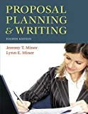 Proposal Planning & Writing, 4th Edition