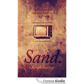 Sand: Part 1 - The Belt of the Buried Gods (English Edition)