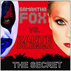 Samantha Fox Vs. Zante Dilemma - The Secret Radio