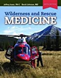 img - for Wilderness And Rescue Medicine book / textbook / text book