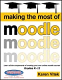 img - for Making the Most of Moodle book / textbook / text book