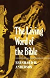 Living Word of the Bible (0334009200) by Anderson, Bernhard W.