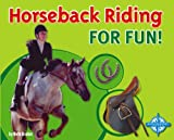 img - for Horseback Riding for Fun! book / textbook / text book