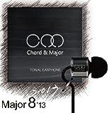 Chord&Major イヤホン Rock-Major8'13