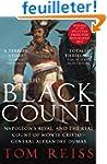 The Black Count: Glory, revolution, b...