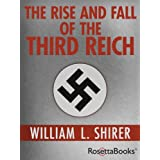The Rise and Fall of the Third Reichby William Shirer
