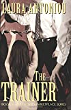 The Trainer (The Marketplace Series) (Volume 3)