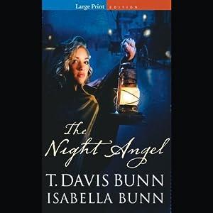 Night Angel | [T. Davis Bunn, Isabella Bunn]