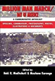 Million Man March/Day of Absence: A Commemorative Anthology, Speeches, Commentary, Photography, Poetry, Illustrations & Documents