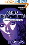 Comes the Awakening : Realizing the D...