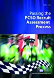 Passing the PCSO Recruit Assessment Process (Practical Policing Skills)