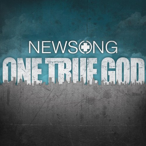 NEWSONG - One True God (Deluxe Edition) - Zortam Music